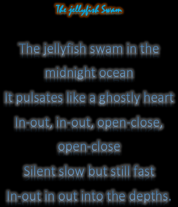 The Jellyfish Swam Poem